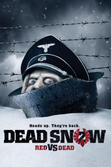 Dead Snow 2: Red vs. Dead The Movie
