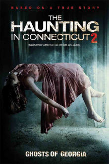 The Haunting in Connecticut 2: Ghosts of Georgia The Movie