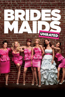 Bridesmaids (UNRATED) The Movie