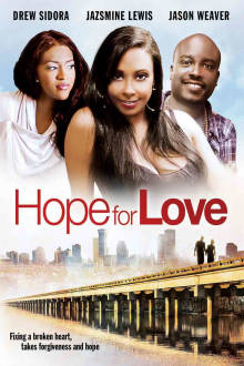 Hope For Love The Movie