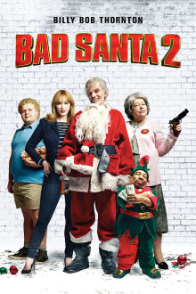 Bad Santa 2 The Movie
