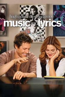 Music and Lyrics The Movie