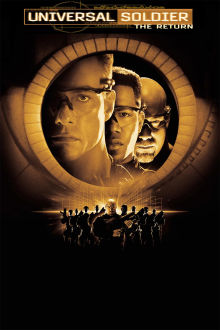 Universal Soldier: the Return The Movie