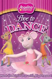 Angelina Ballerina: Love to Dance The Movie