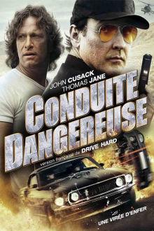 Conduite dangereuse The Movie