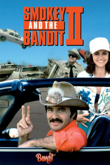 Smokey and the Bandit II The Movie