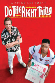 Do the Right Thing The Movie