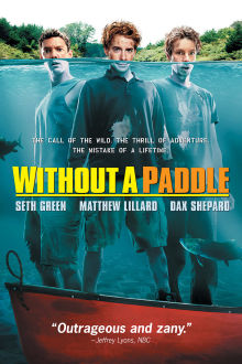 Without a Paddle The Movie