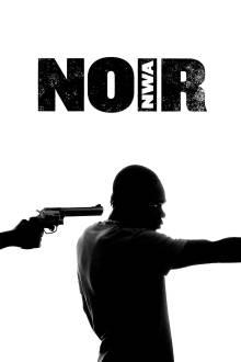N.O.I.R The Movie
