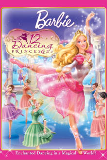 Barbie: 12 Dancing Princesses The Movie