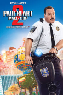 Paul Blart : Flic du mail 2 The Movie