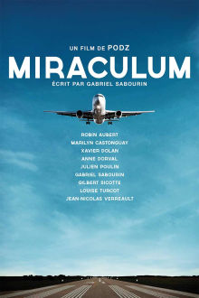 Miraculum (VF) The Movie