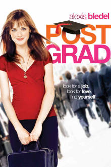 Post Grad The Movie