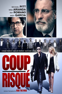 Coup risqué The Movie