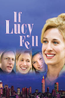If Lucy Fell The Movie