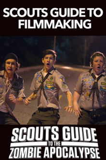 Scouts Guide To The Zombie Apocalypse - Scouts Guide To Filmmaking The Movie