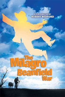 Milagro Beanfield War The Movie
