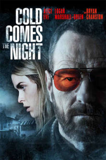 Cold Comes the Night The Movie