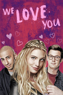 We Love You The Movie