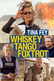 Whiskey Tango Foxtrot (Version française) The Movie