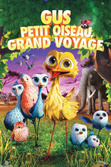 Gus: petit oiseau, grand voyage The Movie