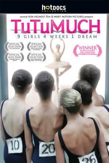 TuTuMuch (2010) The Movie