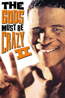 The Gods Must Be Crazy II The Movie