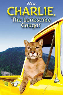 Charlie, the Lonesome Cougar The Movie