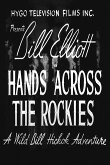 Hands Across The Rockies The Movie