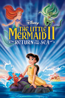 Little Mermaid II: Return to the Sea The Movie