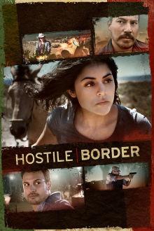 Hostile Border The Movie