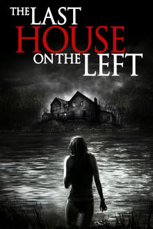 The Last House on the Left The Movie