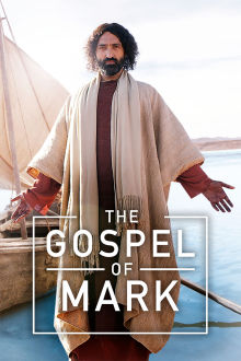 The Gospel Of Mark The Movie