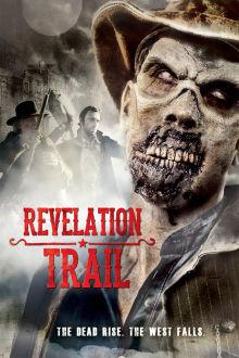 Revelation Trail The Movie