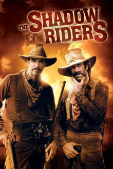 The Shadow Riders The Movie
