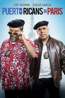 Puerto Ricans in Paris The Movie