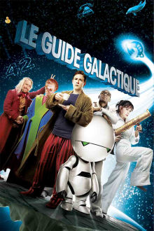 Le guide galactique The Movie