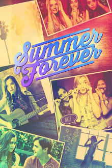 Summer Forever The Movie