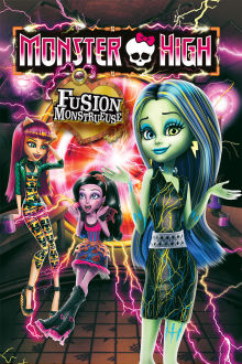 Monster High - Fusion monstrueuse The Movie