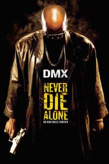 Never Die Alone The Movie