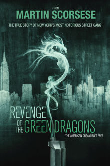 Revenge of the Green Dragons The Movie