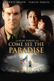 Come See The Paradise The Movie