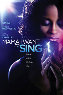 Mama, I Want to Sing! The Movie