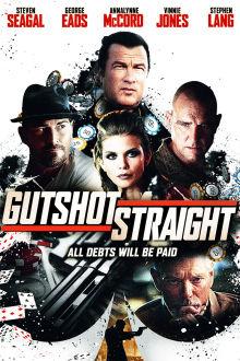 Gutshot Straight The Movie