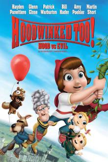 Hoodwinked Too! Hood vs. Evil The Movie