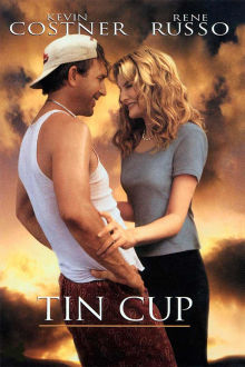 Tin Cup The Movie