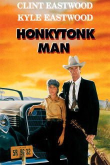 Honkytonk Man The Movie