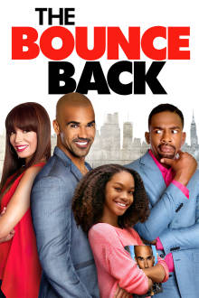 The Bounce Back The Movie
