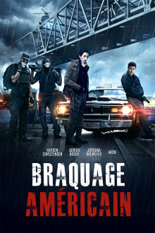Braquage américain The Movie