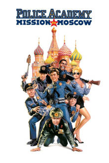 Police Academy 7: Mission to Moscow The Movie